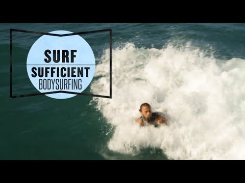 How To Body Surf With Keith Malloy - Surf Sufficient