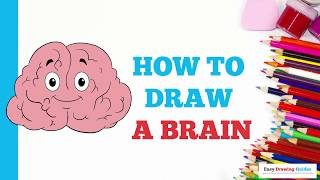 How to Draw a Brain in a Few Easy Steps: Drawing Tutorial for Kids and Beginners