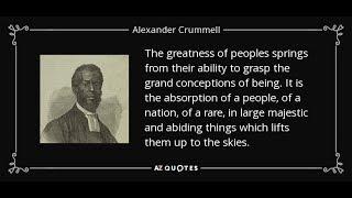 Alexander Crummell: Black Evangelist & Pan-Negro Nationalist