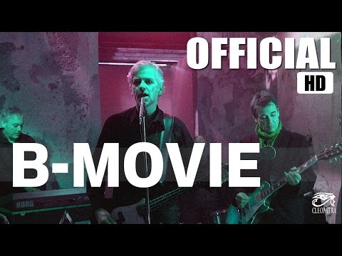 "B-Movie ""Another False Dawn"" (Official Video) [HD]"