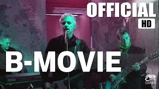 """B-Movie """"Another False Dawn"""" (Official Video) [HD]"""