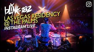 🐰 Blink-182 was LIVE @ The Palms, Las Vegas Residency (night 1)