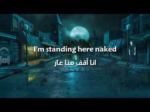 Naked - James Arthur مترجمة عربي