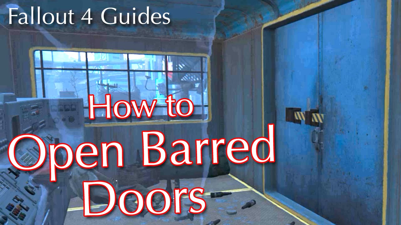 & Fallout 4: How to Open Barred Doors - YouTube