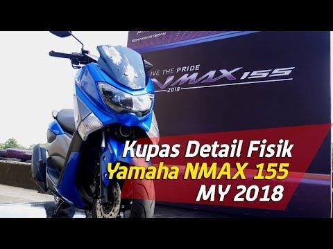 Kupas Detail fisik New Yamaha NMAX 155 MY2018
