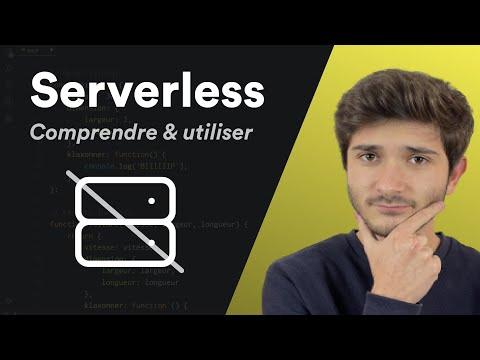 Qu'est-ce que le Serverless ?