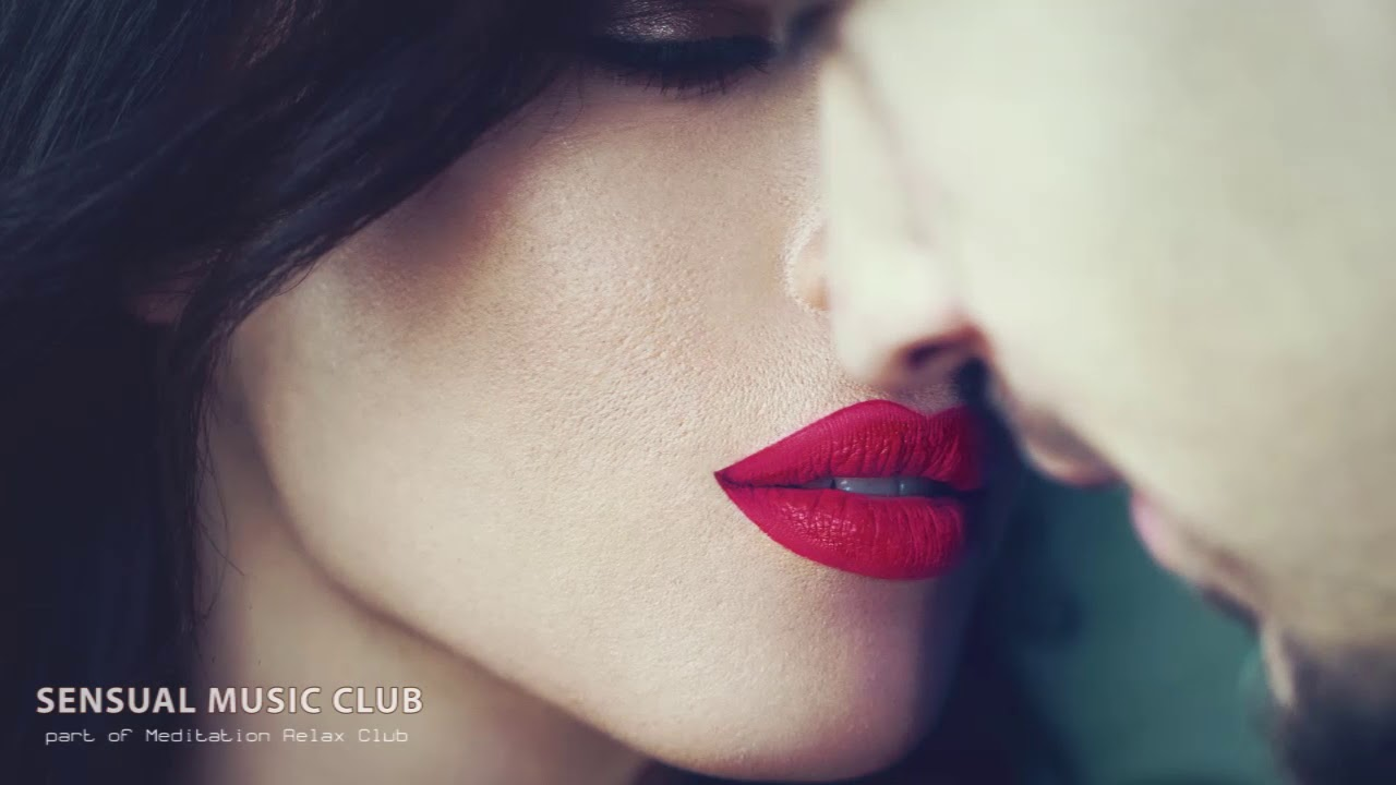 Musica Sensual Musica Erotizante Música Erotica Y De Amor Sexy Lounge Chillout Tantra Music Youtube