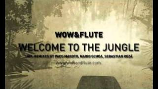 "Wow & Flute ""Welcome to the Jungle"" (Original Mix) [Musak Records]"