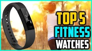 Top 5 Best Fitness Watches 2018