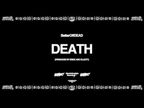 Death (Prod. By Erick Arc Elliott)