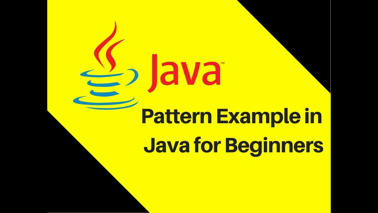 511 pattern example in java for beginners tutorial lecture 511 pattern example in java for beginners tutorial lecture baditri Images