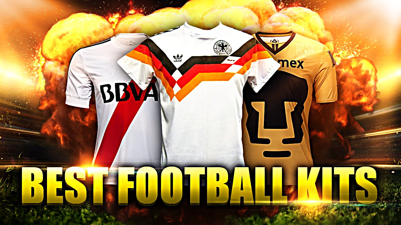 BEST FOOTBALL KITS - YouTube 2fa690bd2