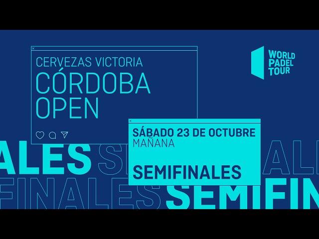 Semifinales Mañana - Cervezas Victoria Córdoba Open 2021  - World Padel Tour