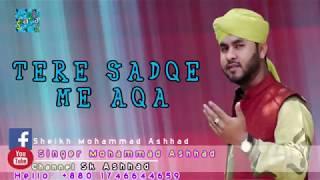 Tere Sadqe Me Aaqa-(2018 03 10)  Channel Id UCKFc4_WPSJojWotobIReY8w