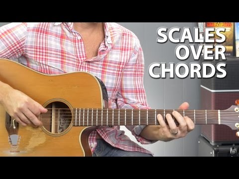 How to Use Scales Over Chords -  Guitar Lesson