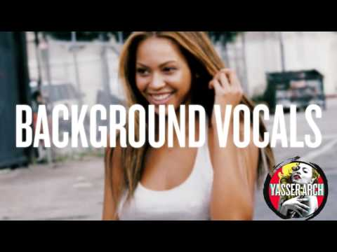 Beyoncé - Crazy In Love ( Hidden Vocals / Lead Vocals / Background Vocals )