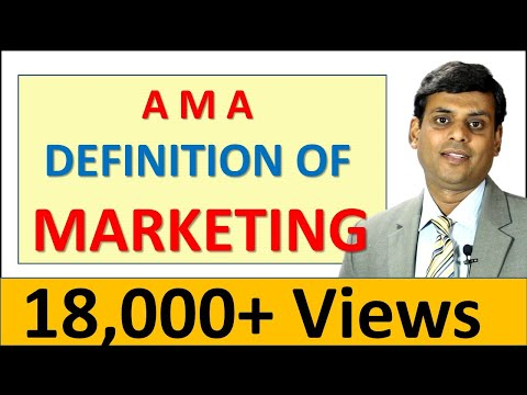 AMA Definition of Marketing - Marketing Management Video Lecture by Dr Vijay Prakash Anand