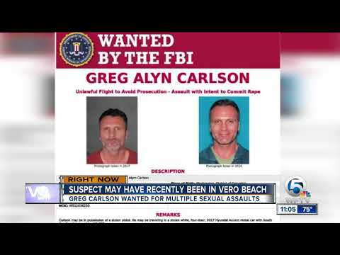 Greg Alyn Carlson wanted for multiple sexual assaults