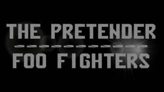 The Pretender - Foo Fighters with Lyrics