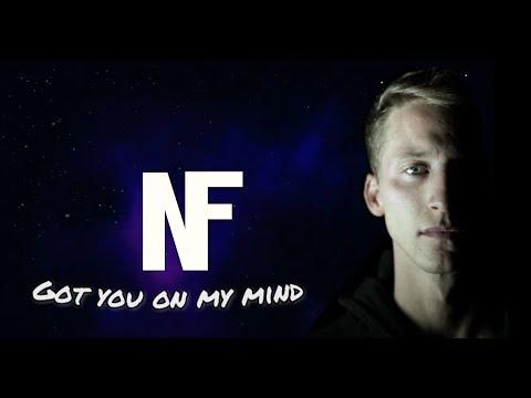 NF - Got You On My Mind [Lyrics \ Lyric]