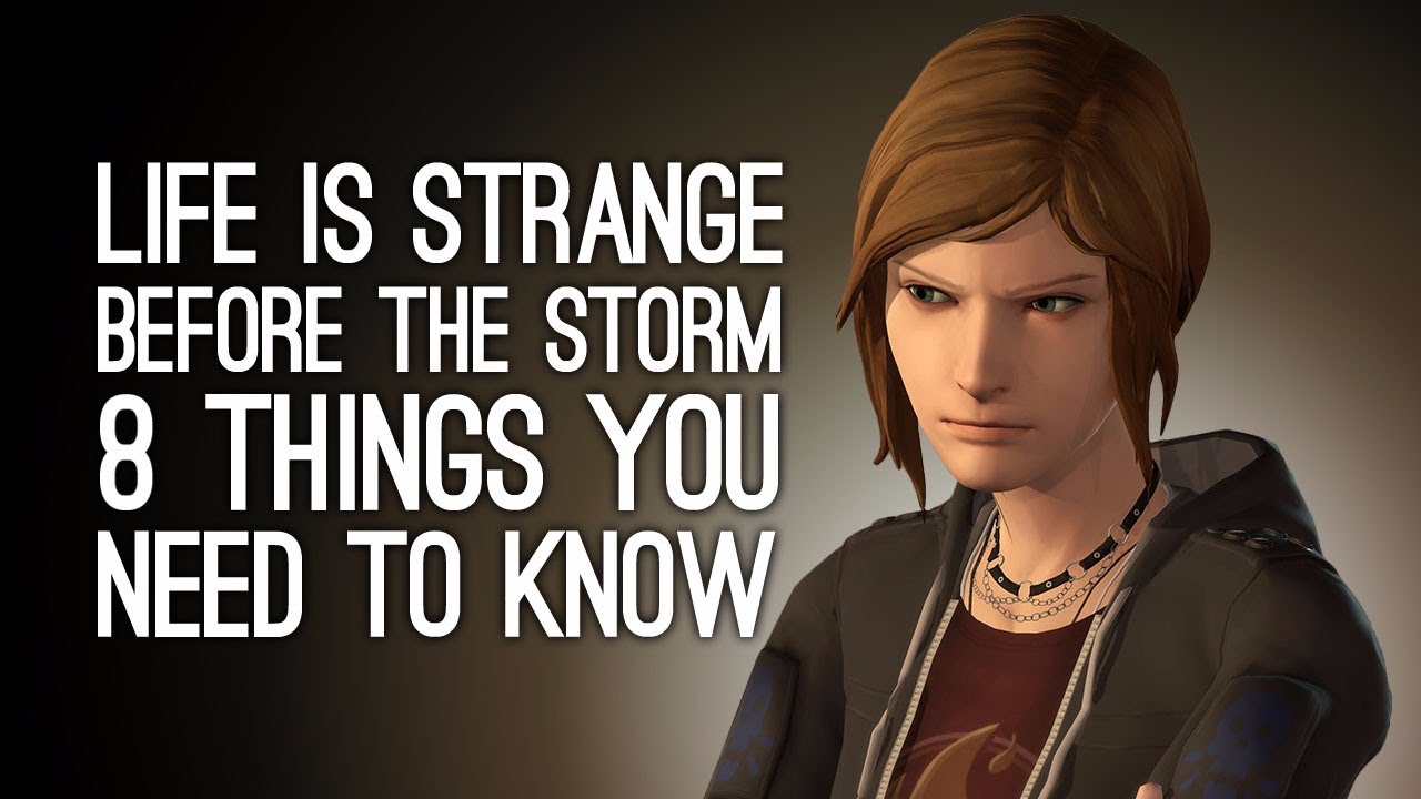 Life Is Strange Before The Storm 8 Things You Need To Know About