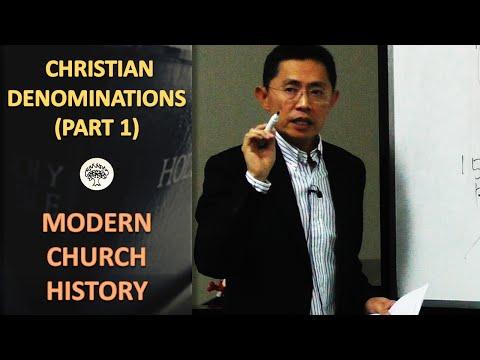History of Christian Denominations (Part 1) - BPCWA Modern Church History Series
