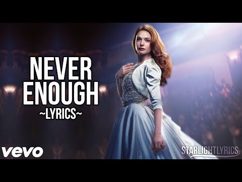 The Greatest Showman - Never Enough (Lyric...