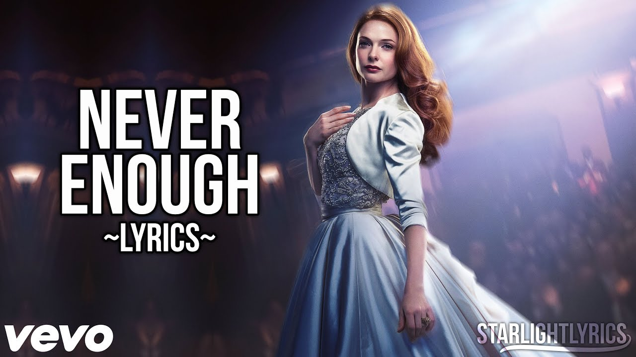 The Greatest Showman Never Enough Lyric Video Hd Youtube