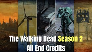 Telltale's The Walking Dead Season 2 All End Credits (Original Versions)