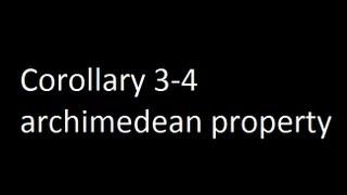 Corollary 3-4 archimedean property