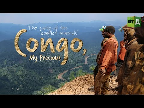 Congo, My Precious: The Curse of the Coltan Mines in Congo (