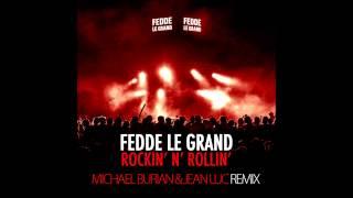 Fedde Le Grand - Rockin N Rollin (Michael Burian & Jean Luc Remix)