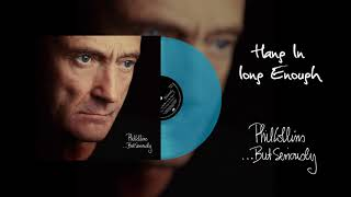 Phil Collins - Hang In Long Enough (2016 Remaster Turquoise Vinyl Edition)