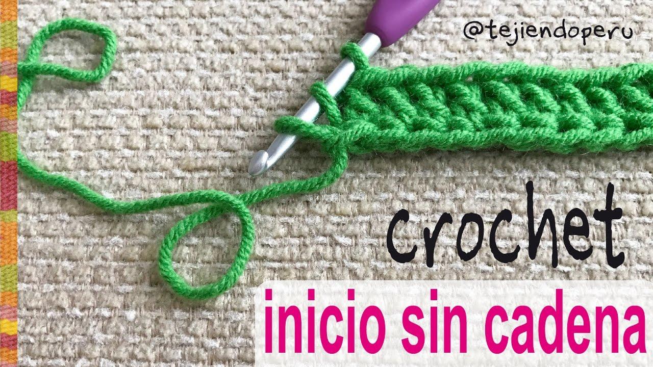 Cómo Empezar El Tejido A Crochet Sin Cadena De Inicio Tejiendo