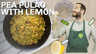 Flavourful Pea Pulao With Lemon | Hurry The Food Up