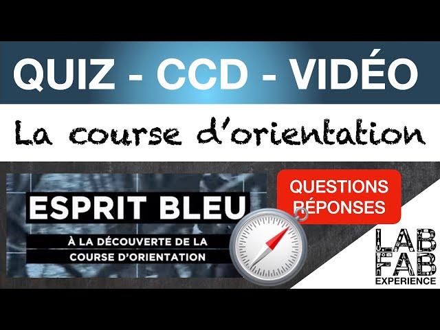 Quiz - CCD - Esprit Bleu - La course d'orientation