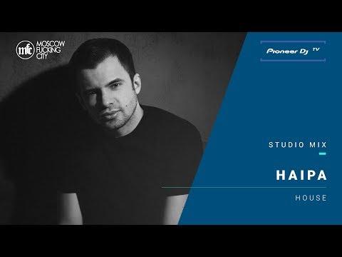 HAIPA /house/ @ Pioneer DJ TV | Moscow