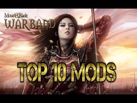 TOP 10 BEST MODS Mount & Blade: Warband