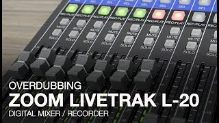 Zoom LiveTrak L-20: Overdubbing