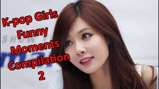 Kpop Girls Funny Moments Compilation 2