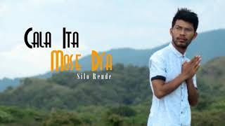 Lagu manggarai terbaru 2019 || CALA ITA MOSE DI'A BY SILO RENDE ||