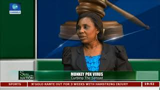 Way Out Of Monkeypox Outbreak In Nigeria | State Of The Nation |