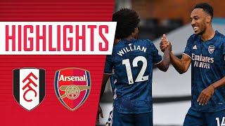 HIGHLIGHTS | Fulham vs Arsenal (0-3) | Willian, Gabriel impress on debuts