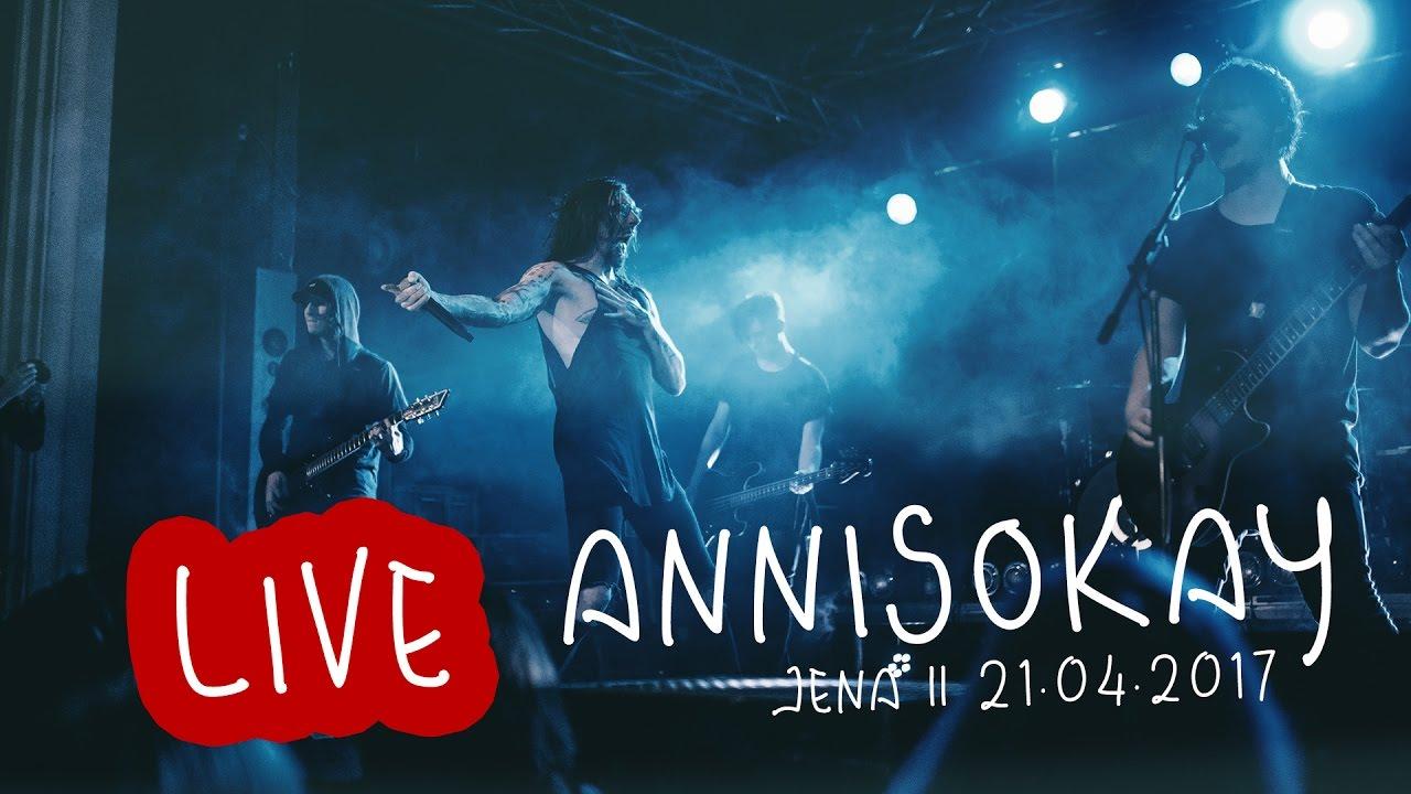 Annisokay Sky Live F Haus Jena 21 04 2017 Youtube