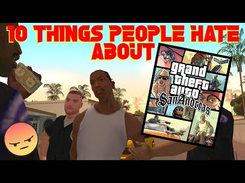10 Things GTA Players HATE About GTA San Andreas