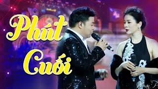 Phút Cuối - Quang Lê ft Lệ Quyên | Xuân Phát Tài 7