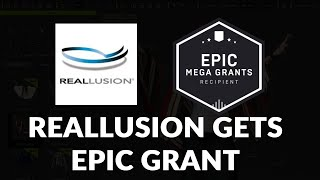 Reallusion Recieves Epic Grant - Giveaway Winners Announcement & More.