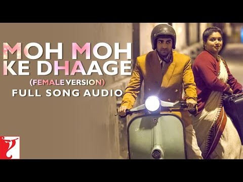 Moh Moh Ke Dhaage Female Version Full Song Audio  Dum Laga Ke Haisha  Monali Thakur