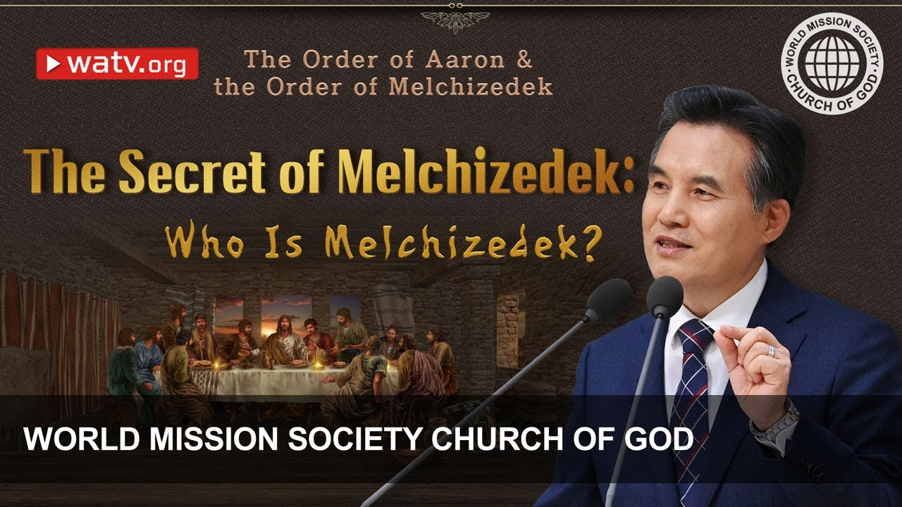 The Order of Aaron & the Order of Melchizedek 【 Church of God's New  Covenant 】 - YouTube