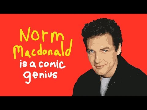 Norm Macdonald Is A Comic Genius